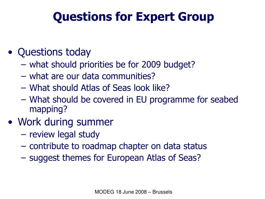 Questions for Expert Group