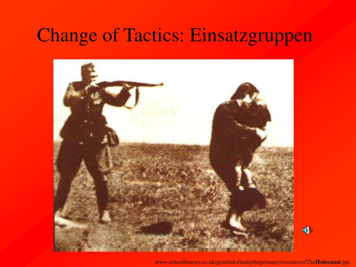 Change of Tactics: Einsatzgruppen