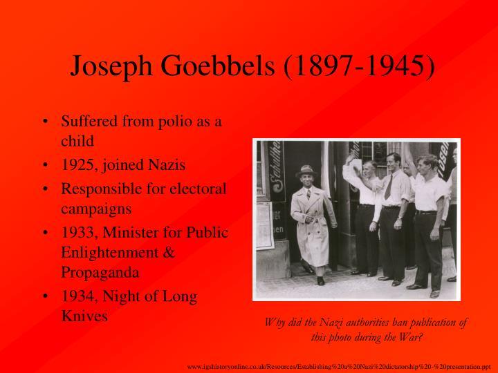 Joseph Goebbels (1897-1945)