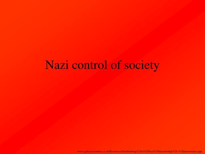 Nazi control of society