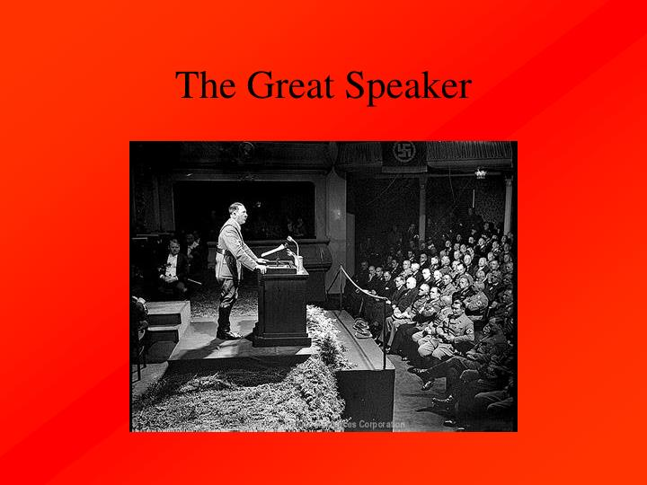 The Great Speaker