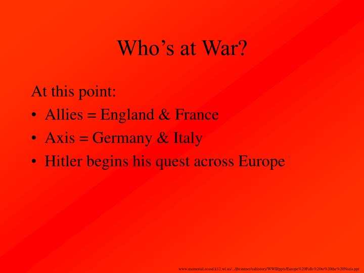 Who's at War?