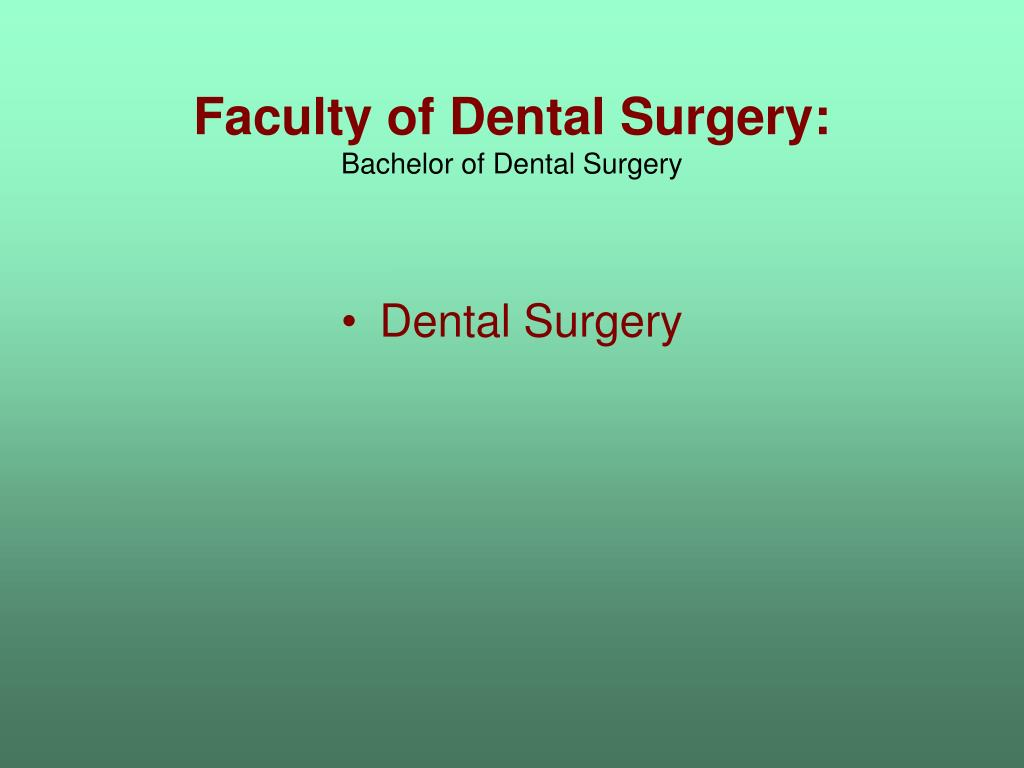 Faculty of Dental Surgery: