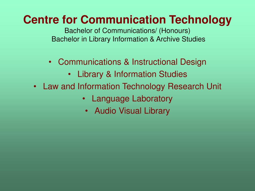 Centre for Communication Technology