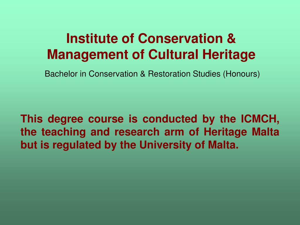 Institute of Conservation & Management of Cultural Heritage