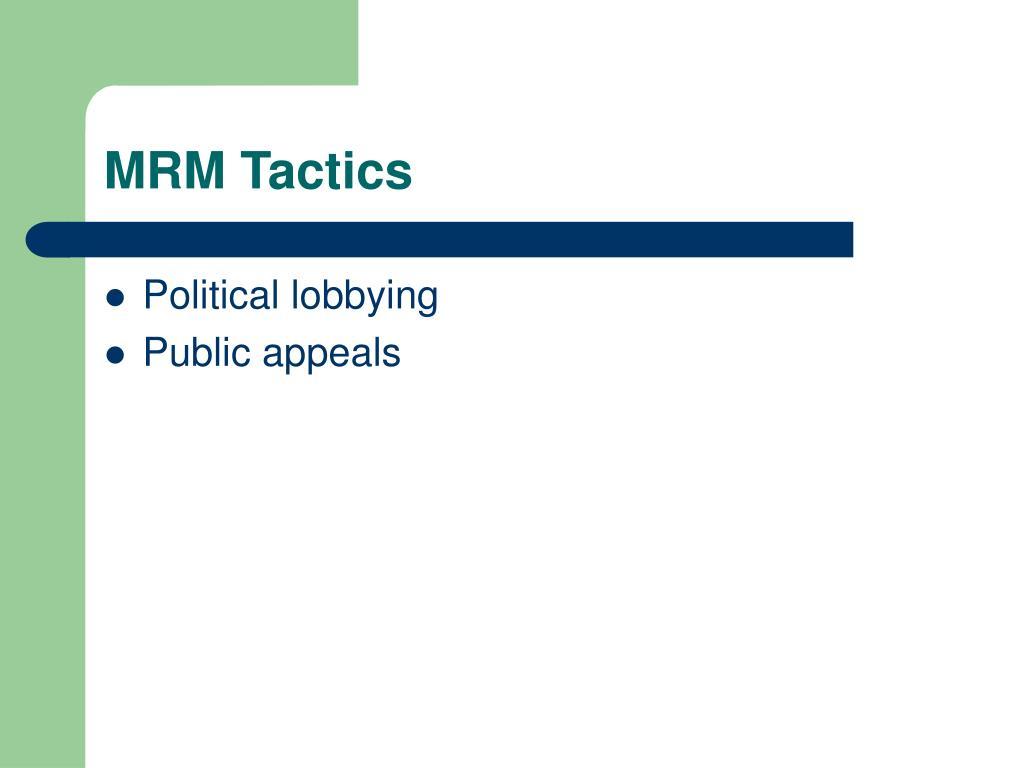 MRM Tactics