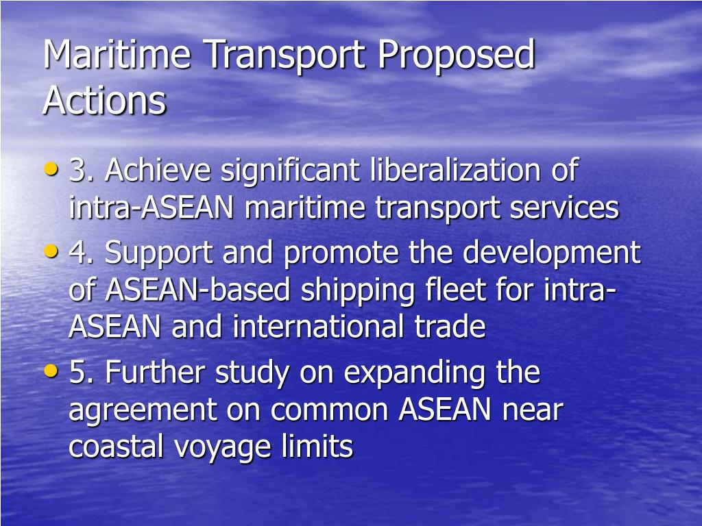 Maritime Transport Proposed Actions