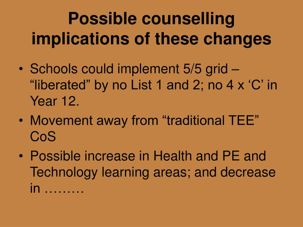 Possible counselling implications of these changes