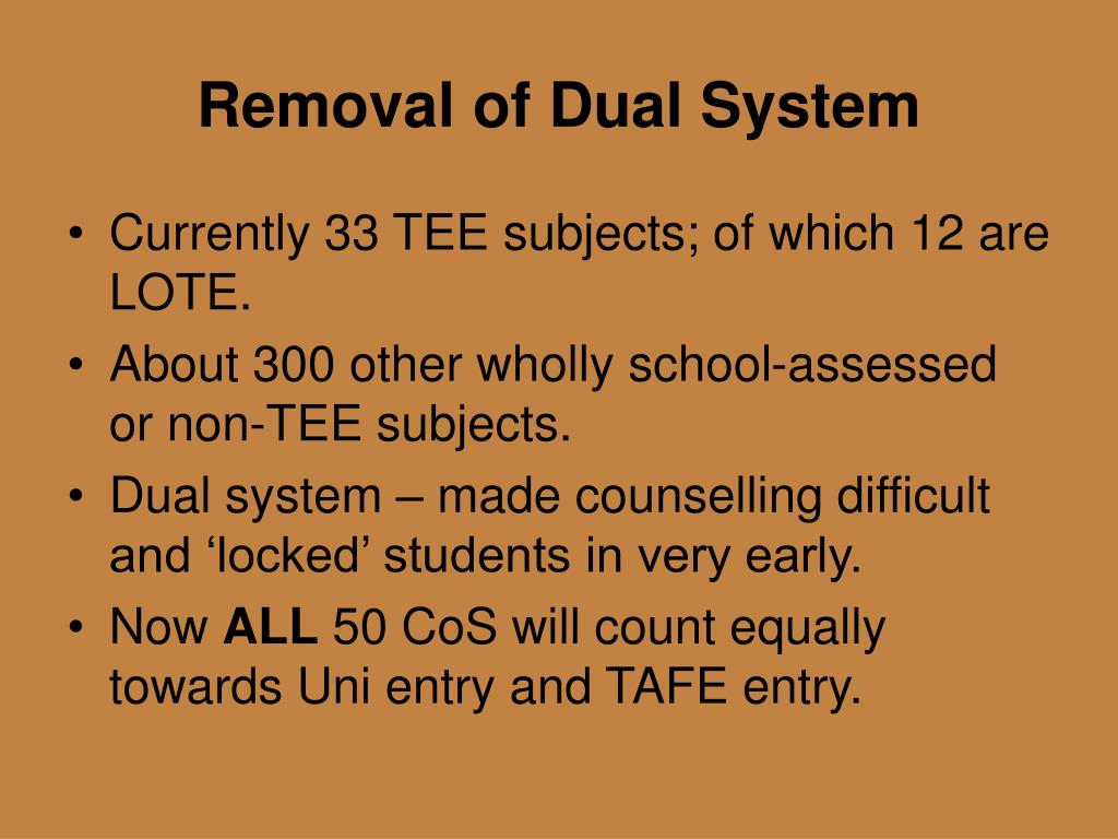 Removal of Dual System