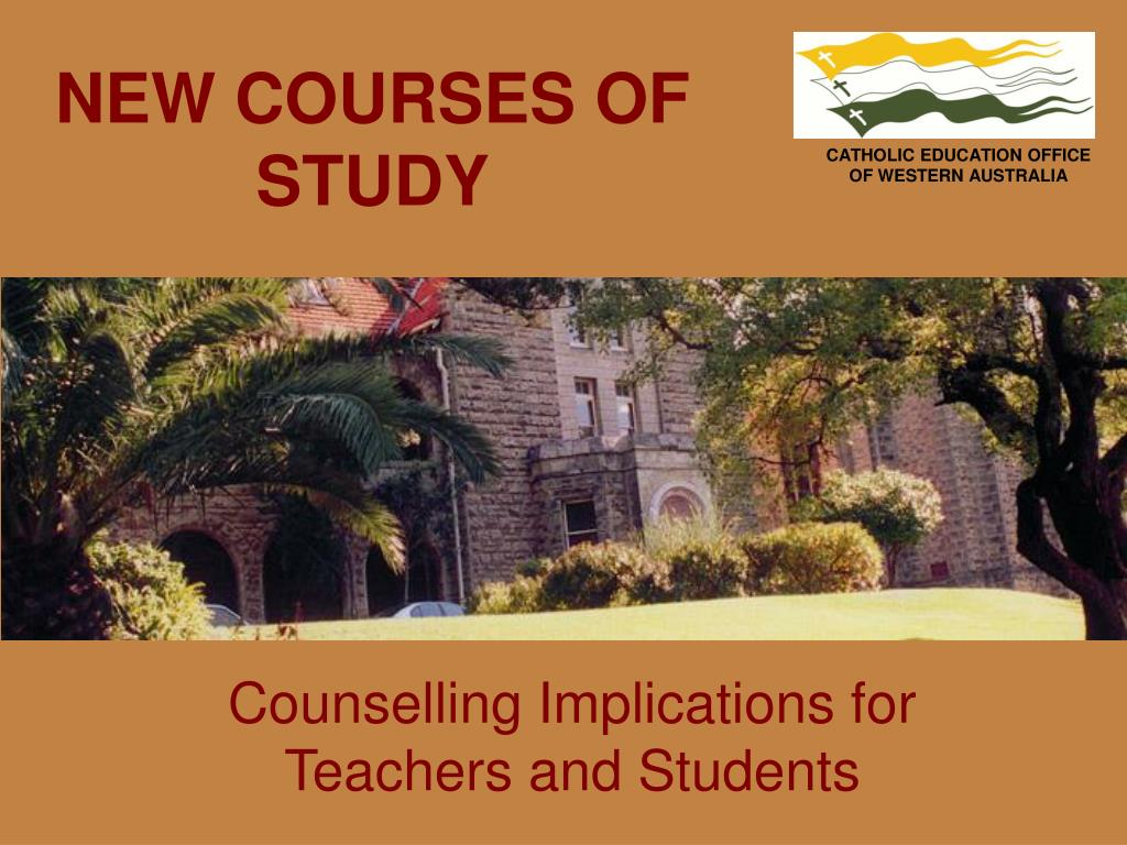 NEW COURSES OF STUDY