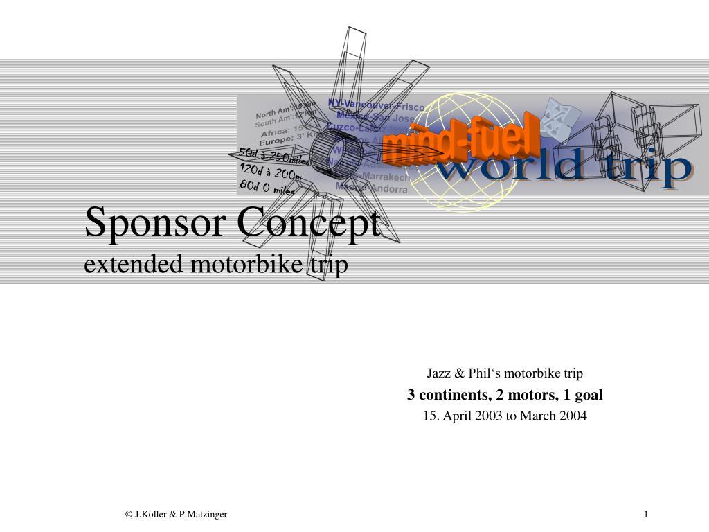 sponsor concept extended motorbike trip