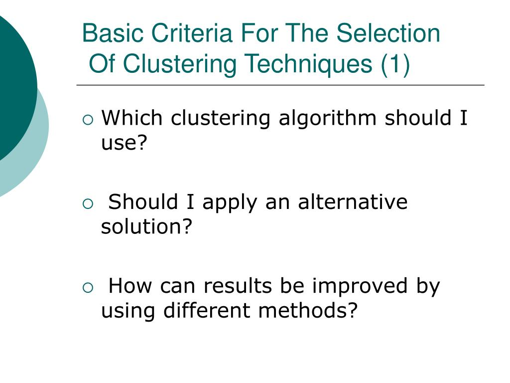 Basic Criteria For The Selection