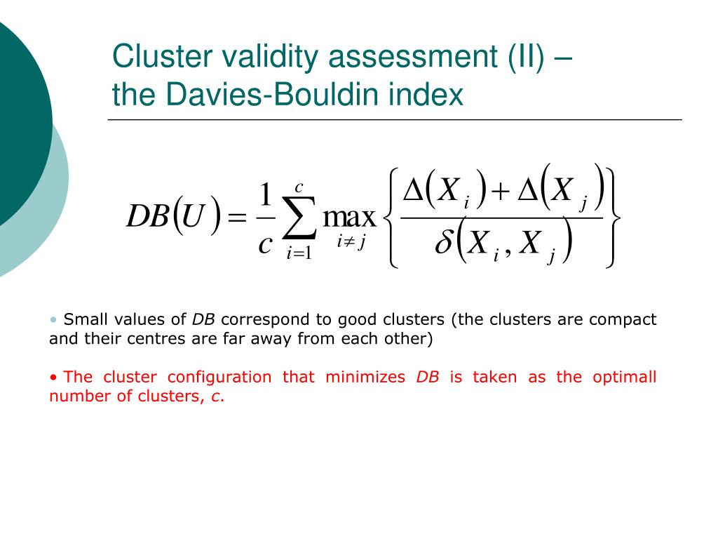 Cluster validity assessment (II) –