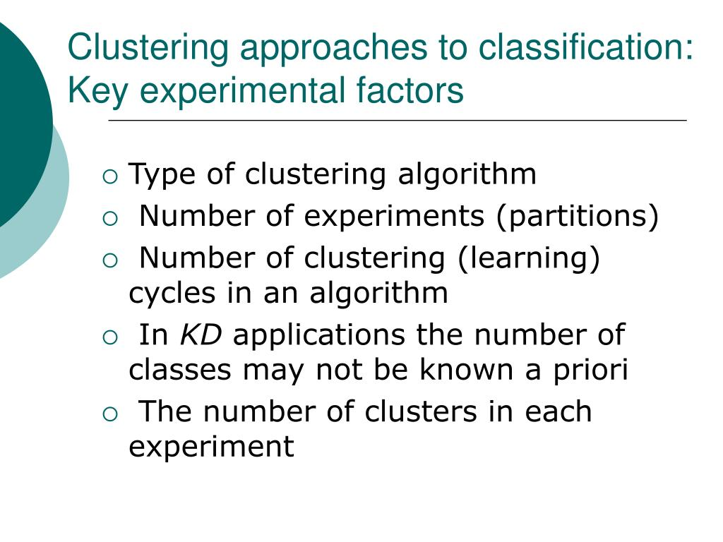 Clustering approaches to classification: Key experimental factors