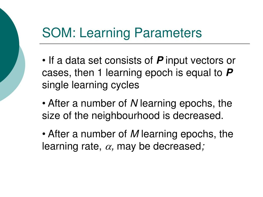 SOM: Learning Parameters