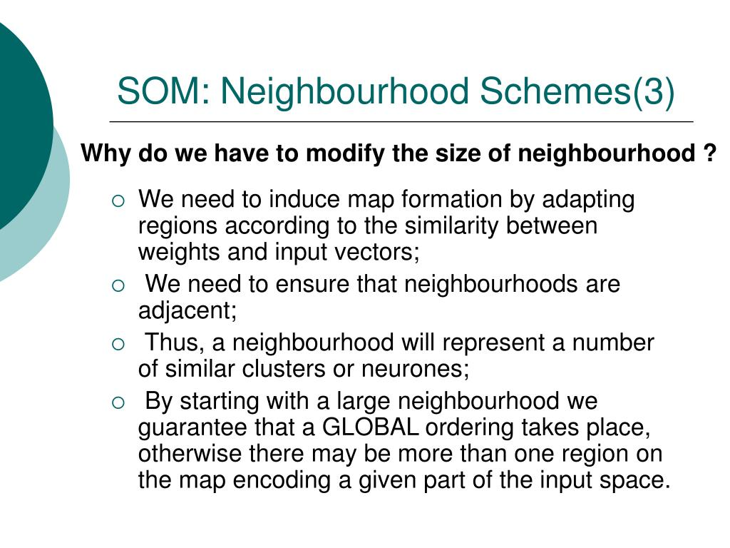 SOM: Neighbourhood Schemes(3)