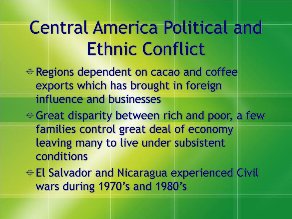 Central America Political and Ethnic Conflict