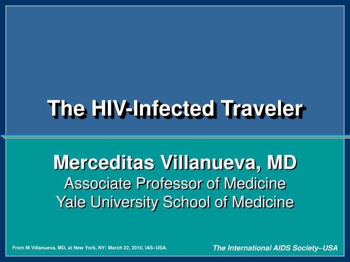 The HIV-Infected Traveler