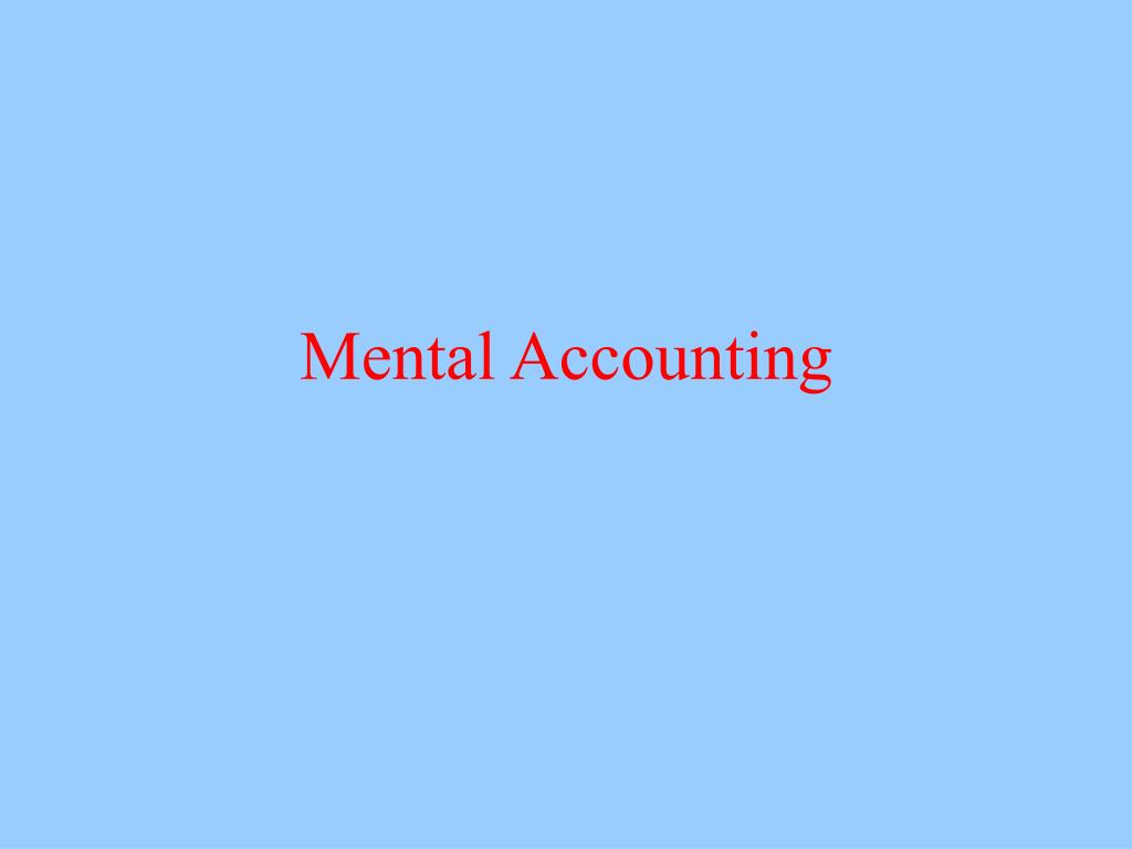 Mental Accounting