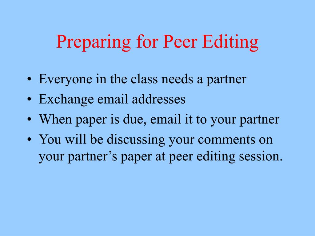 Preparing for Peer Editing