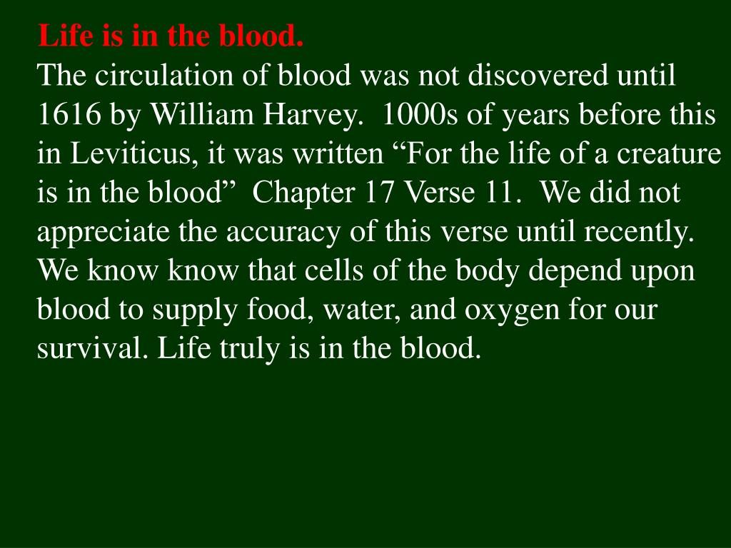 Life is in the blood.