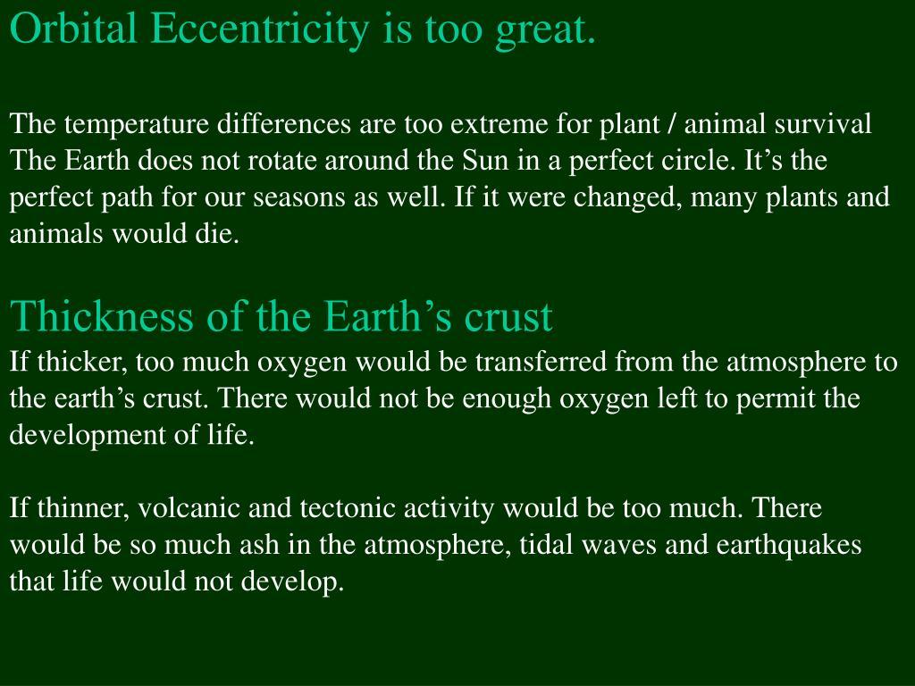 Orbital Eccentricity is too great.