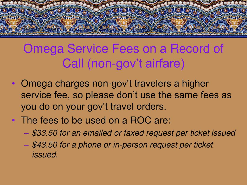 Omega Service Fees on a Record of Call (non-gov't airfare)