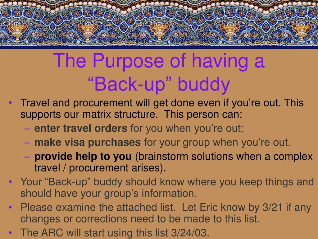 "The Purpose of having a ""Back-up"" buddy"