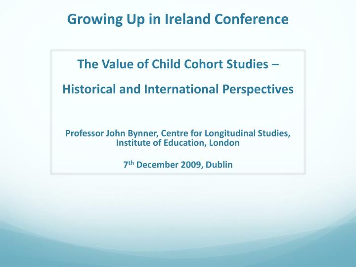 Growing Up in Ireland Conference