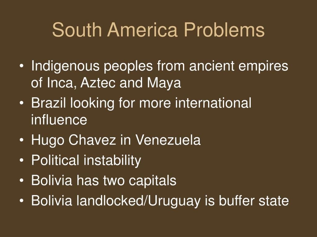 South America Problems