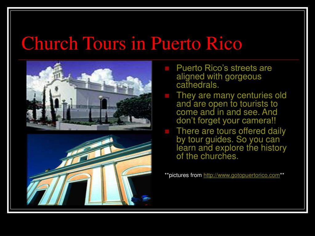 Church Tours in Puerto Rico