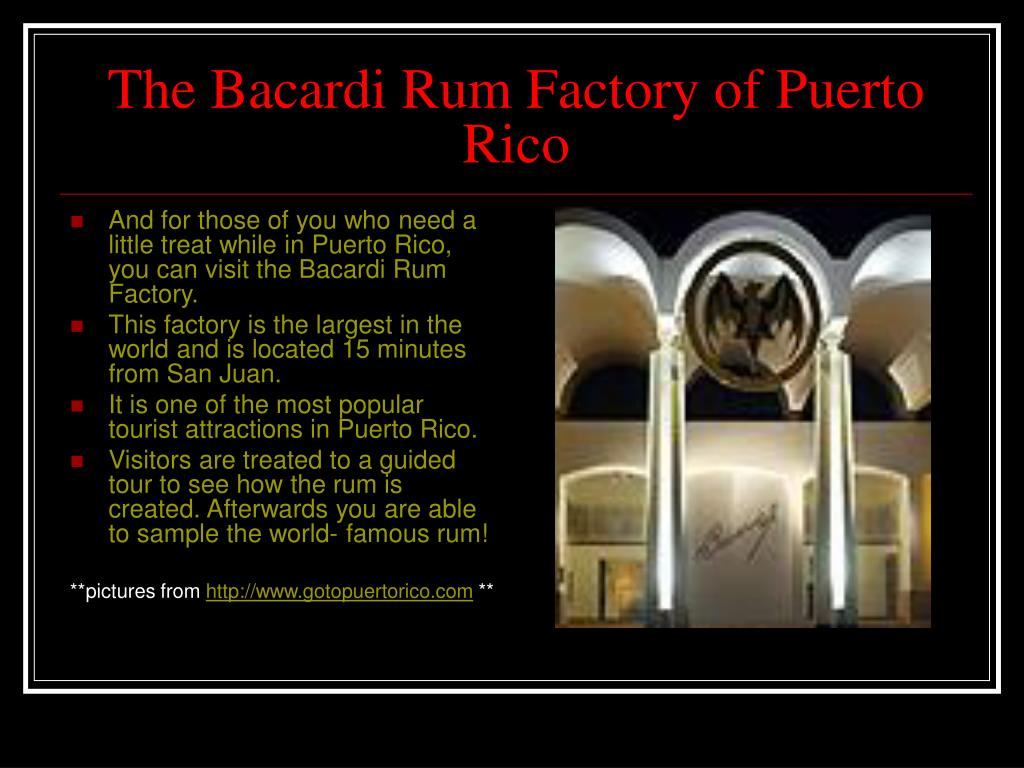 The Bacardi Rum Factory of Puerto Rico