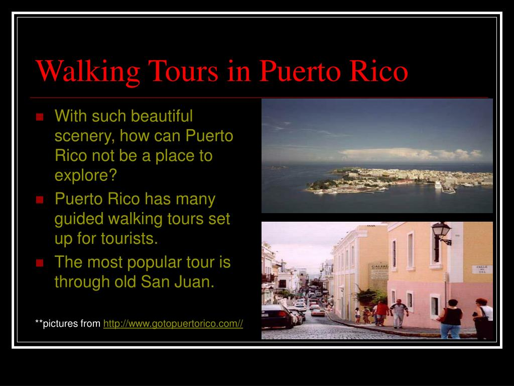 Walking Tours in Puerto Rico