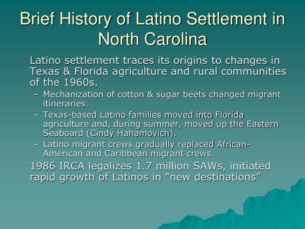 Brief History of Latino Settlement in North Carolina