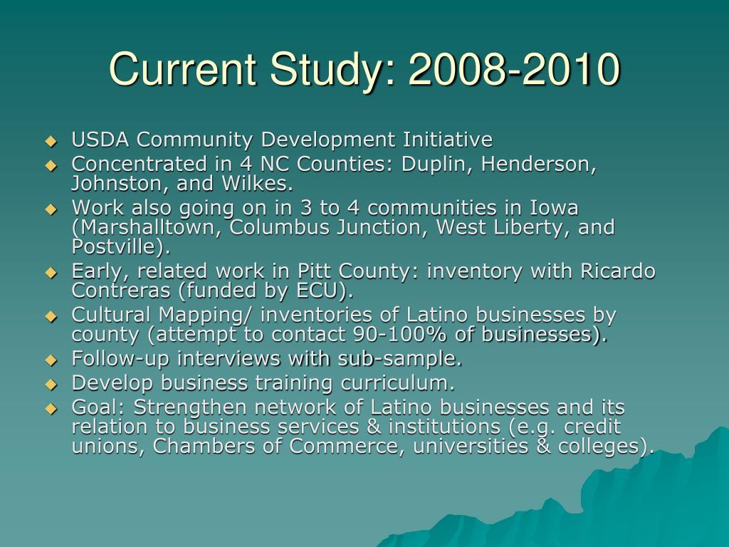 Current Study: 2008-2010