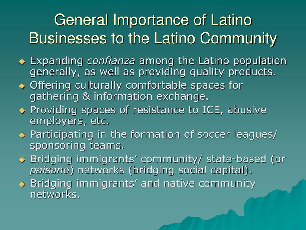 General Importance of Latino Businesses to the Latino Community