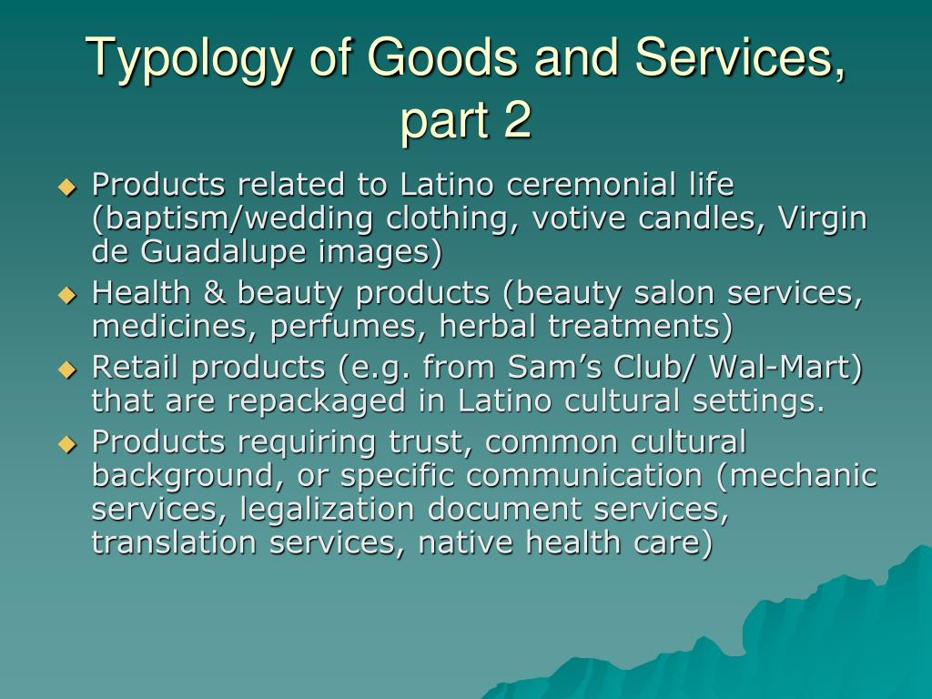 Typology of Goods and Services, part 2