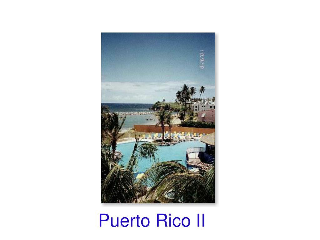 Puerto Rico II