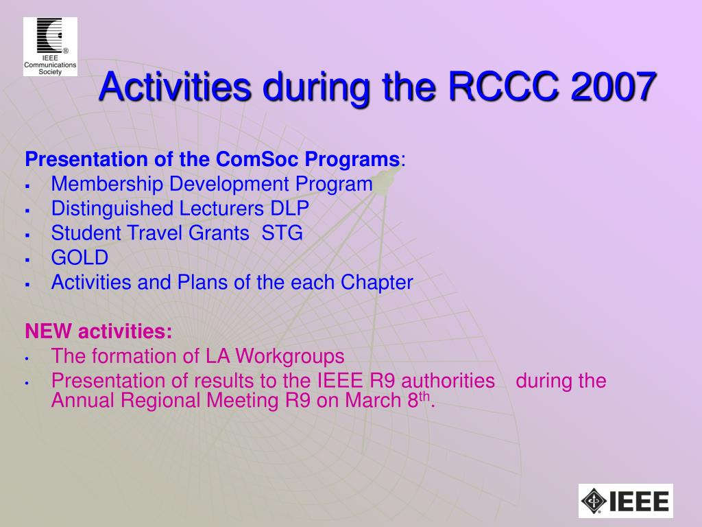 Activities during the RCCC 2007