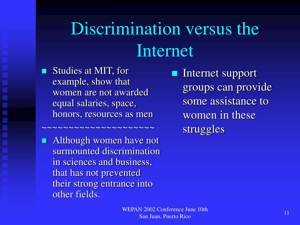 Studies at MIT, for example, show that women are not awarded equal salaries, space, honors, resources as men