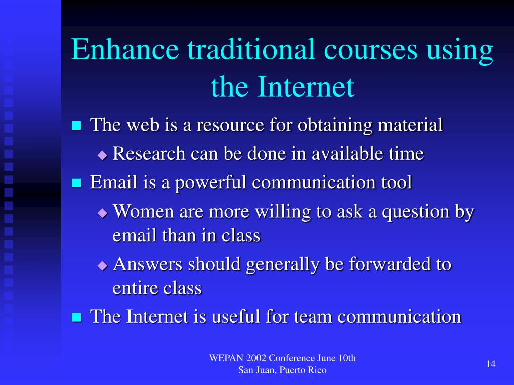 Enhance traditional courses using the Internet