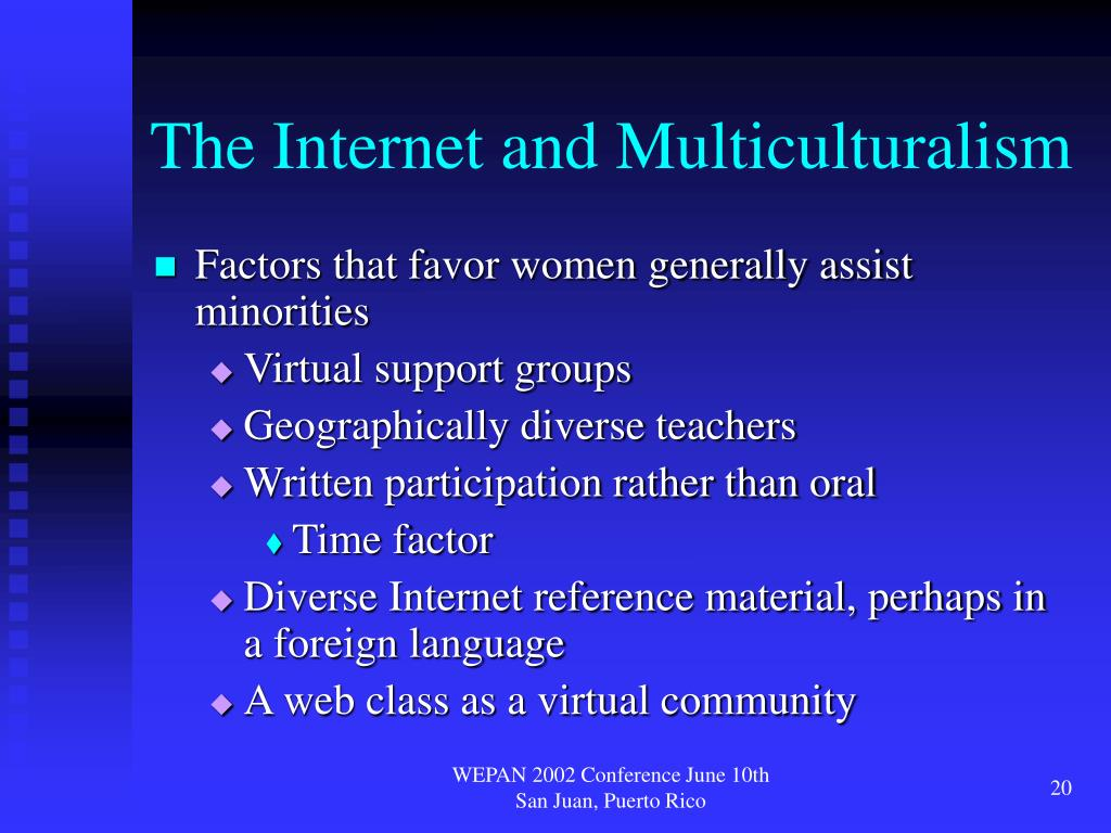 The Internet and Multiculturalism
