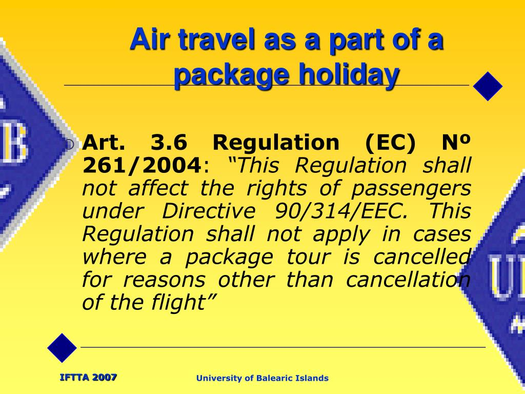Air travel as a part of a package holiday