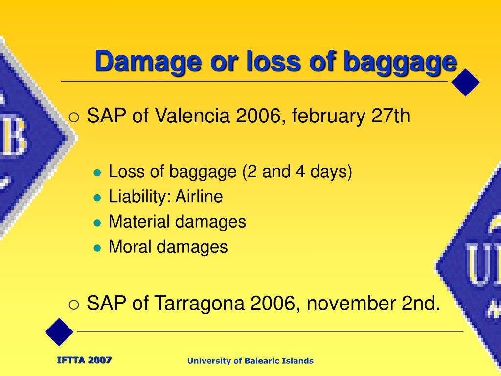 Damage or loss of baggage