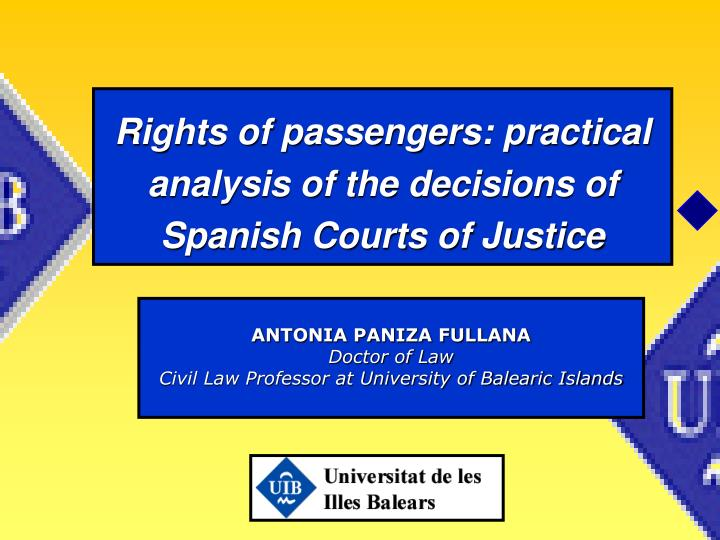Rights of passengers practical analysis of the decisions of spanish courts of justice