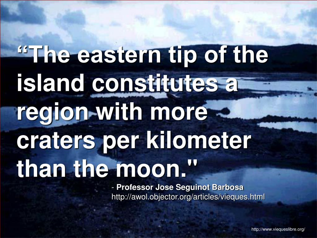 """The eastern tip of the island constitutes a region with more craters per kilometer than the moon."""