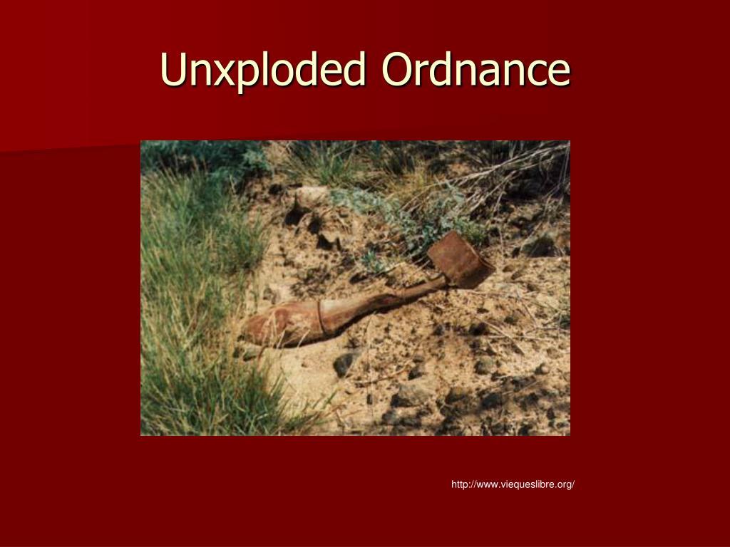 Unxploded Ordnance