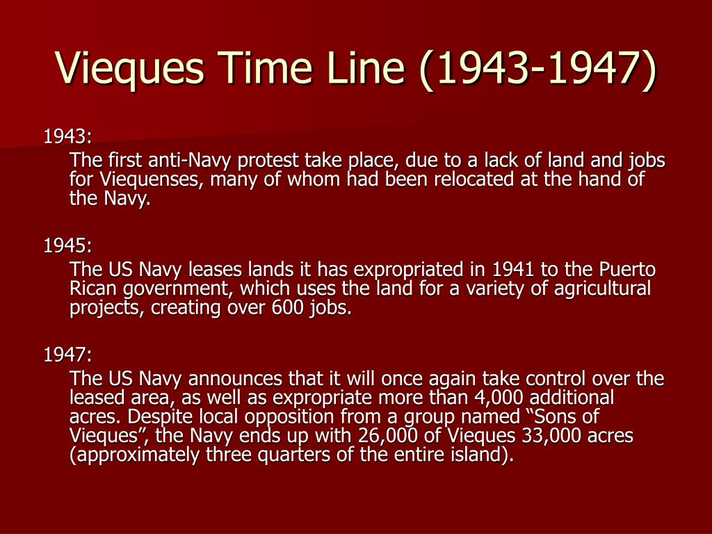 Vieques Time Line (1943-1947)