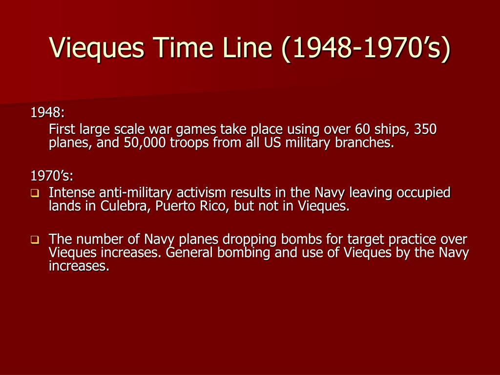 Vieques Time Line (1948-1970's)