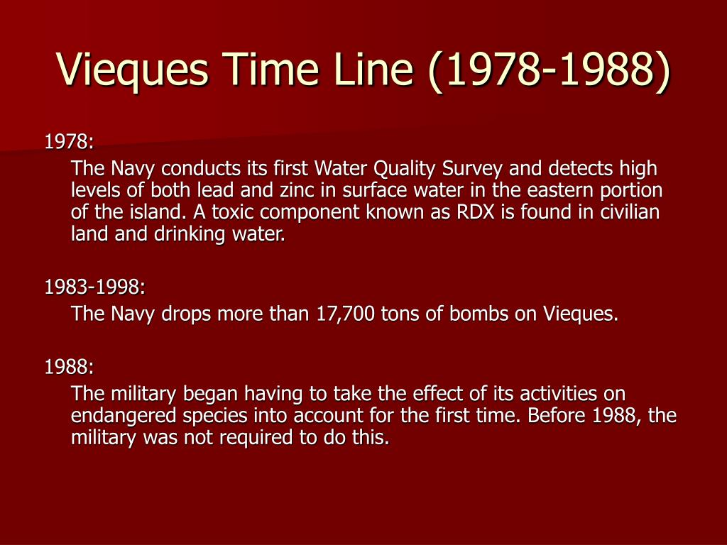 Vieques Time Line (1978-1988)
